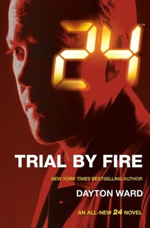 Dayton Ward - 24 - Trial by Fire