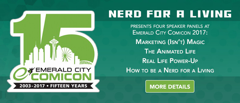 Emerald City Comicon 2017 Nerd For A Living Panels