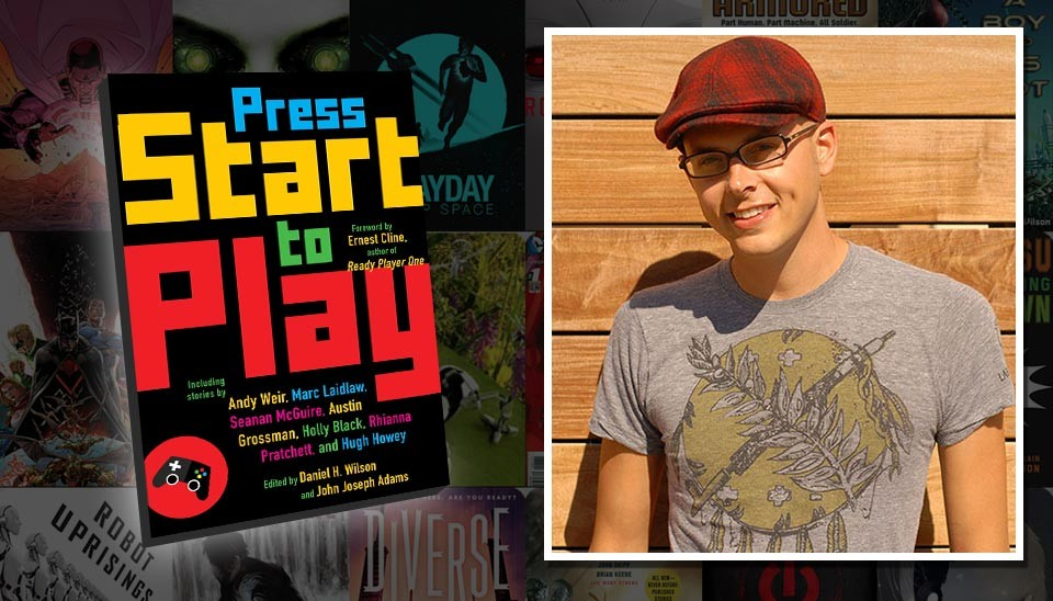 Daniel H. Wilson, author; co-editor of Press Start to Play
