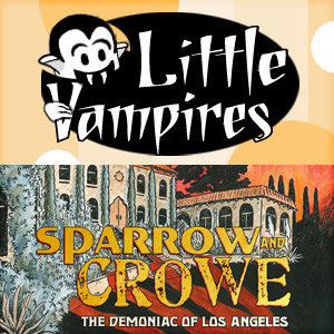 Little Vampires and Sparrow and Crowe