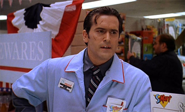 S-Mart employ Ash, from Army of Darkness.