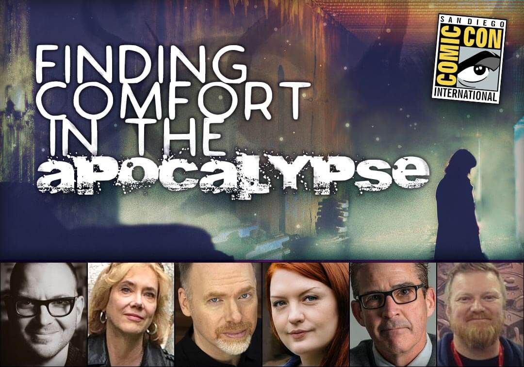 Finding Comfort in the Apocalypse - San Diego Comic Con 2018 Panel