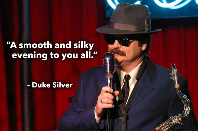 A smooth and silky evening to you all. – Duke Silver