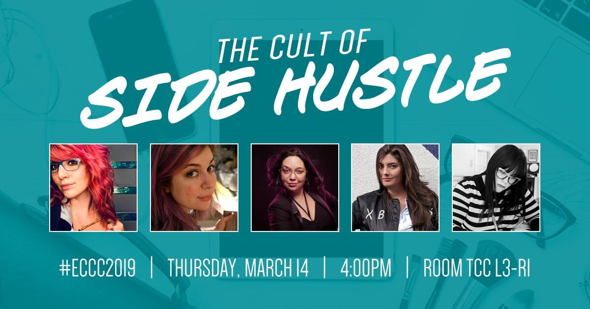 The Cult of Side Hustle – ECCC 2019