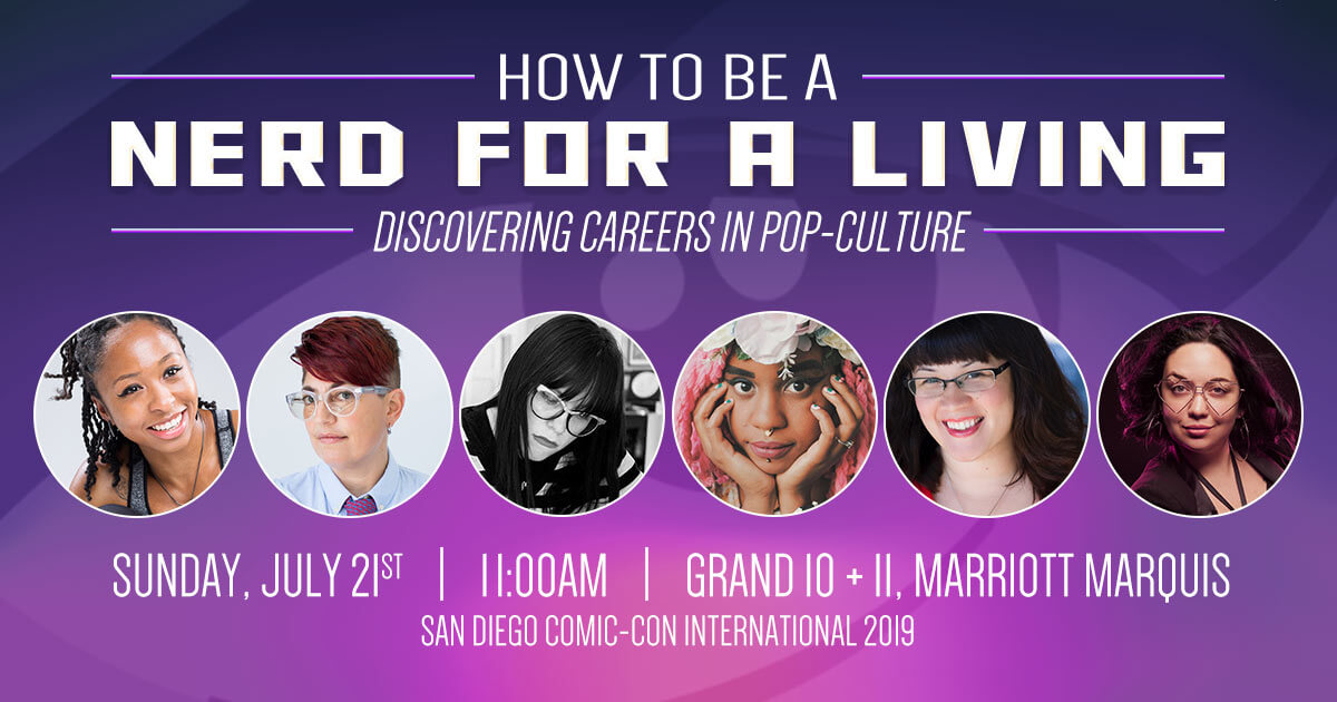 Nerd For A Living Panel at San Diego Comic-Con 2019