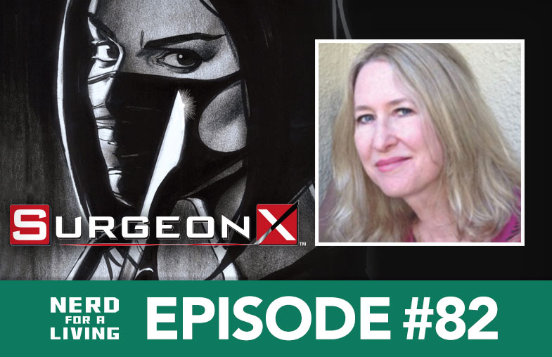 Episode 82 - Karen Berger, editor of Surgeon X and founder of Vertigo Comics