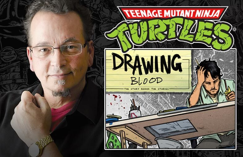Kevin Eastman - Teenage Mutant Ninja Turtles; Drawing Blood