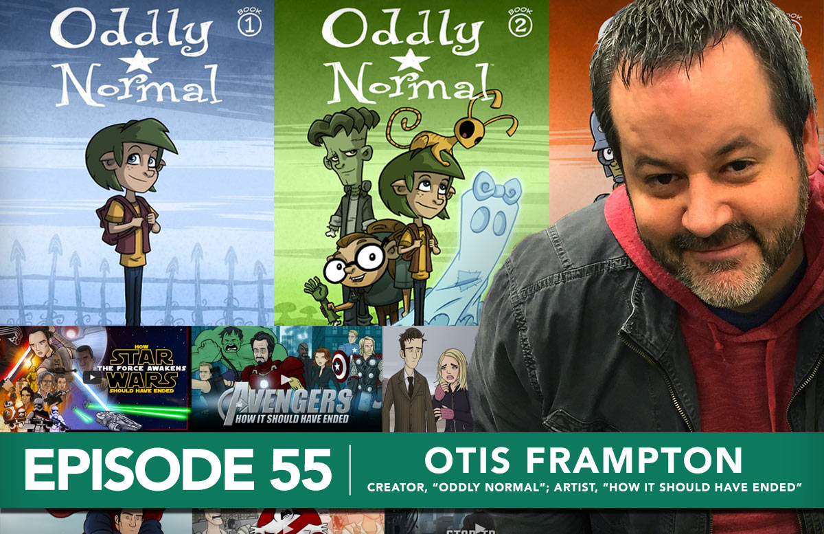 Podcast 55: Otis Frampton, Creator of Oddly Normal; Background Artist for How It Should Have Ended