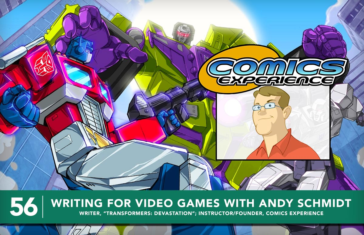 Podcast 56 - Writing for Video Games with Andy Schmidt
