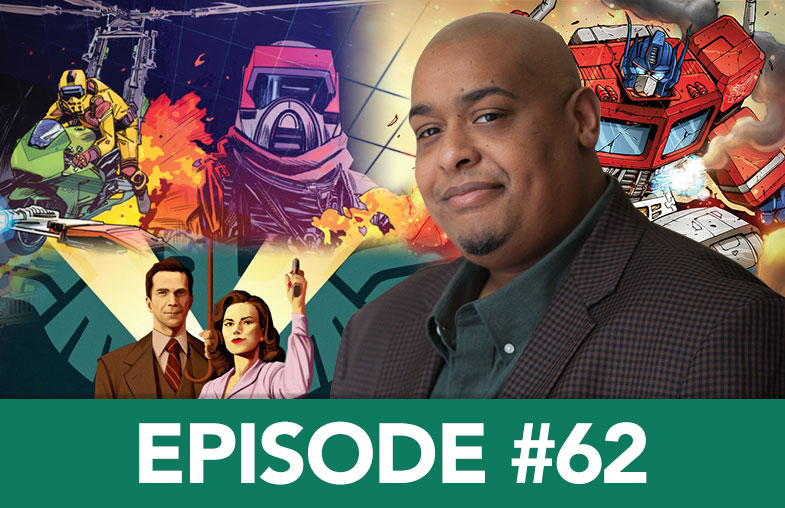 Podcast 62: Brandon Easton - Screenwriter, Agent Carter; Comic Creatore, M.A.S.K.