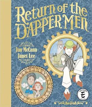 Return of the Dapper Men
