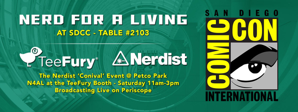 Nerd For A Living at San Diego Comic-Con