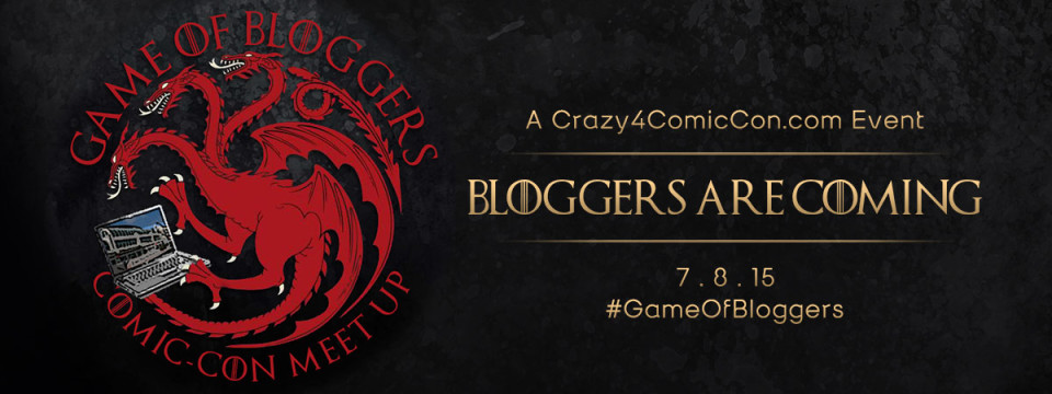 Game of Bloggers at San Diego Comic-Con 2015