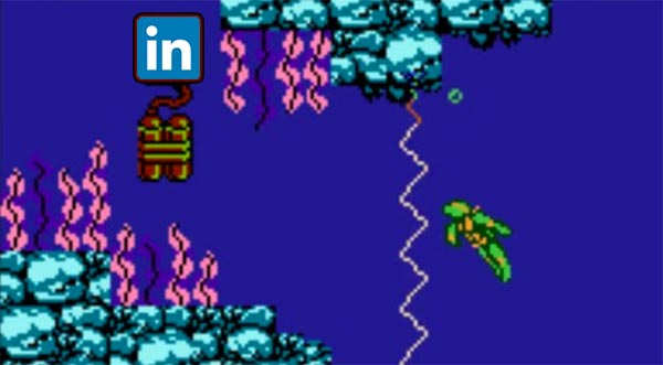 LinkedIn is like the water level in Teenage Mutant Ninja Turtles.