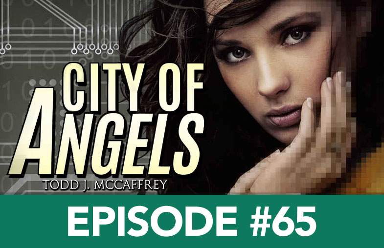 Episode 65: Todd McCaffrey - City of Angels